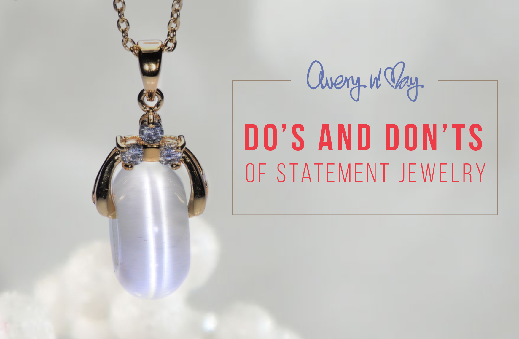 Do's and Don'ts of statement jewelry
